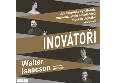 Walter Isaacson v knize Inovátoři přináší příběhy digitálních průkopníků